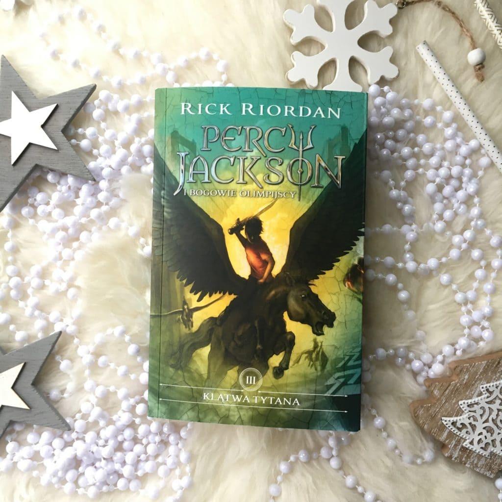 Dziś parę słów o książce Rick Riordan, Percy Jackson i bogowie olimpijscy, a konkretnie tom 3, czyli Klątwa tytana.