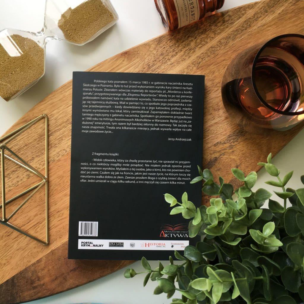 Moje pierwsze spotkanie z twórczością Jerzego Andrzejczaka, czyli Spowiedź polskiego kata, wydanie drugie, poprawione i uzupełnione, które miało premierę 27 sierpnia 2018.