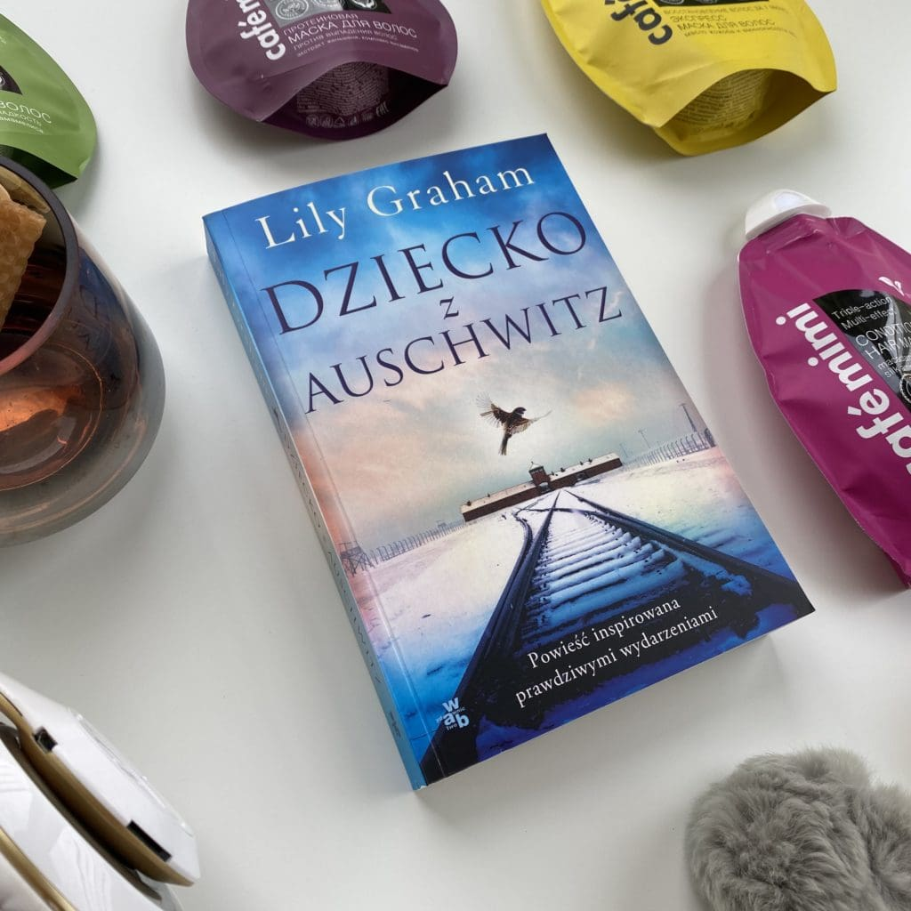 Lily Graham - Dziecko z Auschwitz